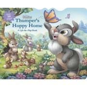 Disney Bunnies Thumper's Hoppy Home: A Lift-The-Flap Board Book