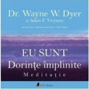 Cd Carte Audio Eu Sunt Dorinte Implinite - Dr. Wayne E.dyer Si James F. Twyman