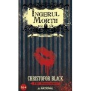 Ingerul mortii - Christofor Black