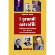 Gruppo B Editore I Grandi Astrofili - Manuali E Guide Per L'Astronomia Pratica (Null)