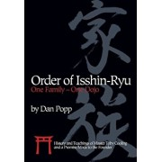 Order of Isshin-Ryu: One Family - One Dojo: History and Teachings of Master Toby Cooling and a Promise Made to the Founder, Paperback/Dan Popp