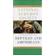 National Audubon Society Field Guide to North American Reptiles and Amphibians, Paperback