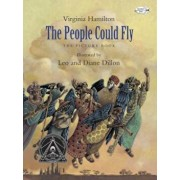 The People Could Fly: The Picture Book, Paperback/Virginia Hamilton