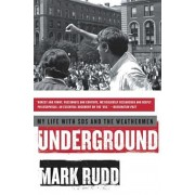 Underground: My Life with Sds and the Weathermen, Paperback/Mark Rudd