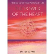 Power of the Heart by Baptist De Pape