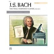 J. S. Bach: The Well-Tempered Clavier: 1