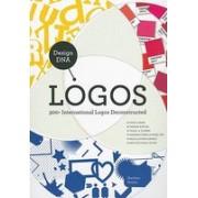 Design DNA: Logos: 300+ International Logos Deconstructed