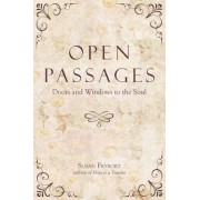 Open Passages: Doors and Windows to the Soul, Paperback