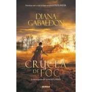 Crucea de foc vol. 2 Seria Outlander partea a V-a