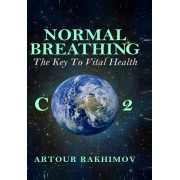 Normal Breathing: The Key to Vital Health