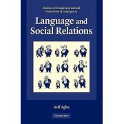 Language and Social Relations by Asif Agha & Judith T. Irvine & Bam...