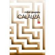 Calauza/Mihai Giugariu