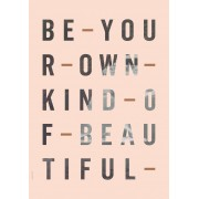 I Love My Type Poster Be Your Own Kind