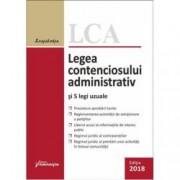 Legea contenciosului administrativ si 5 legi uzuale. Actualizat 10 septembrie 2018