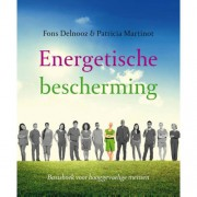 Energetische bescherming - Fons Delnooz en Patricia Martinot