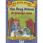 The Frog Prince/El Principe Rana: Spanish/English (We Both Read - Level 1-2), Paperback