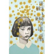 Birth & Death of Girl, Paperback
