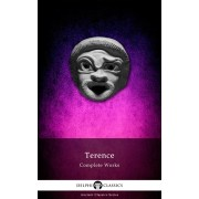 Delphi Complete Works of Terence (Illustrated) (eBook)