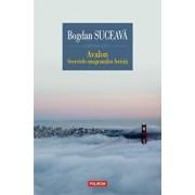 Avalon. Secretele emigrantilor fericiti/Bogdan Suceava