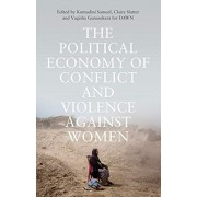 Political Economy of Conflict and Violence against Women. Cases from the South, Paperback/***