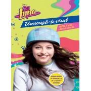 Soy Luna. Urmeaza-ti visul. Seria a doua. Vol 4