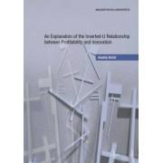 Masarykova univerzita An Explanation of the Inverted-U Relationship between Profitability and Innovation - Ondřej Krčál - e-kniha