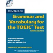 Cambridge Grammar and Vocabulary for the Toeic Test with Answers and Audio CDs (2): Self-Study Grammar and Vocabulary Reference and Practice, Paperback/Jolene Gear