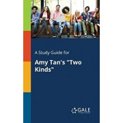 "A Study Guide for Amy Tan's ""Two Kinds, Paperback/Cengage Learning Gale"