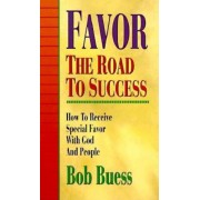 Favor the Road to Success, Paperback