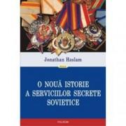O noua istorie a serviciilor secrete sovietice