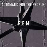 Universal Music R.E.M. - Automatic for the People (25th Anniversary Edition) - Vinile