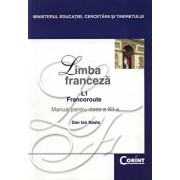 Limba franceza L1. Francoroute. Manual pentru clasa a XII-a/Dan Ion Nasta