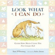 Guess How Much I Love You: Look What I Can Do: First Concepts Book, Board book/Sam McBratney