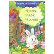 Padure Draga Padure - Passionaria Stoicescu