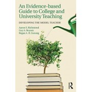 An Evidence-Based Guide to College and University Teaching: Developing the Model Teacher, Paperback/Aaron S. Richmond