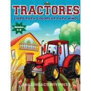 Tractores Libro Para De Colorear Para Nios Edades 4-8: El regalo perfecto basado en la granja para nios pequeos y nios de 4 a 8 aos (libros para, Paperback/Amazing Activity Press