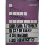 Comanda Automata In Caz De Avarie A Sistemelor Electroenergetice - B.i. Iofiev