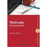 Motivatia. Teorii si practici