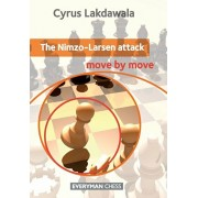 The Nimzo-Larsen Attack: Move by Move, Paperback/Cyrus Lakdawala