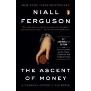 The Ascent of Money A Financial History of the World