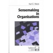 Sensemaking in Organizations (Weick Karl E.)(Paperback) (9780803971776)