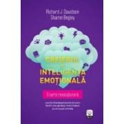 Creierul si inteligenta emotionala - Richard J. Davidson Sharon Begley