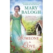 Someone to Love, Paperback/Mary Balogh