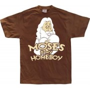 Moses Is My Homeboy, Basic Tee