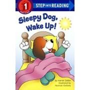 Sleepy Dog, Wake Up!, Hardcover/Harriet Ziefert