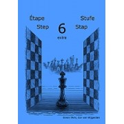 Learning chess Step 6 EXTRA Workbook Pasul 6 extra Caiet de exercitii