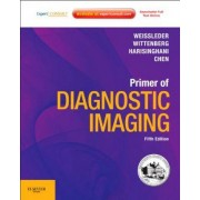 Primer of Diagnostic Imaging by Ralph Weissleder