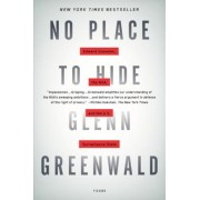 No Place to Hide: Edward Snowden, the NSA, and the U.S. Surveillance State, Paperback