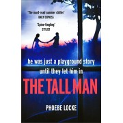 Tall Man. The 'must-read' gripping page-turner you won't be able to put down, Paperback/Phoebe Locke