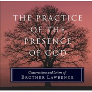 Practice of the Presence of God. Conversations and Letters of Brother Lawrence, Paperback/***